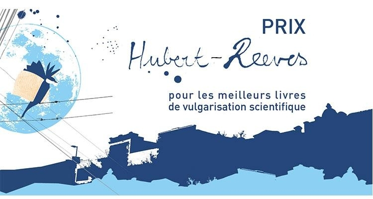 Le prix Hubert-Reeves : souligner la littérature scientifique